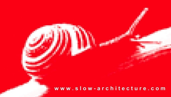 Slow Architecture